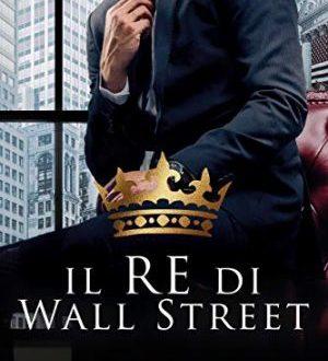 Il Re di Wall Street di Louise Bay
