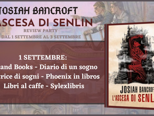 Review Party – L'ascesa di Senlin di Josiah Bancroft