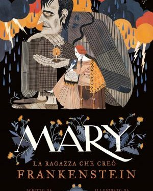 Mary la ragazza che creò Frankenstein di Linda Bailey & Jùlia Sardà