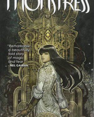 Monstress: Awakening by Marjorie Liu & Sana Takeda