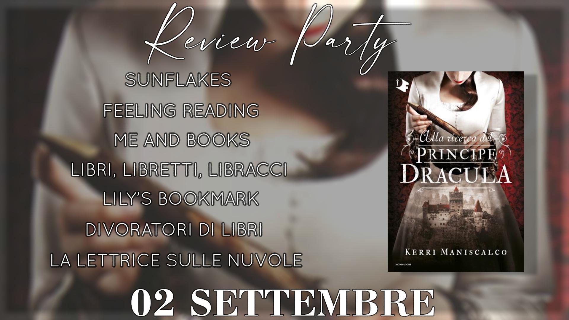 Review Party - Alla ricerca del Principe Dracula di Kerri Maniscalco