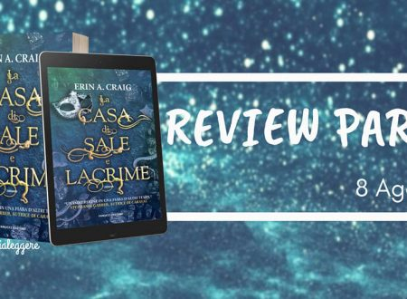 Review Party – La casa di sale e lacrime di Erin A. Craig