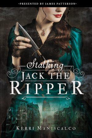 Stalking Jack the Reapper by Kerri Maniscalco