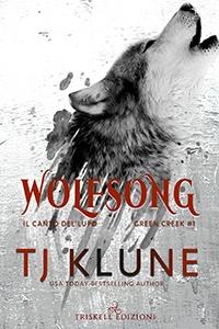Wolfsong: il canto del lupo di T. J. Klune