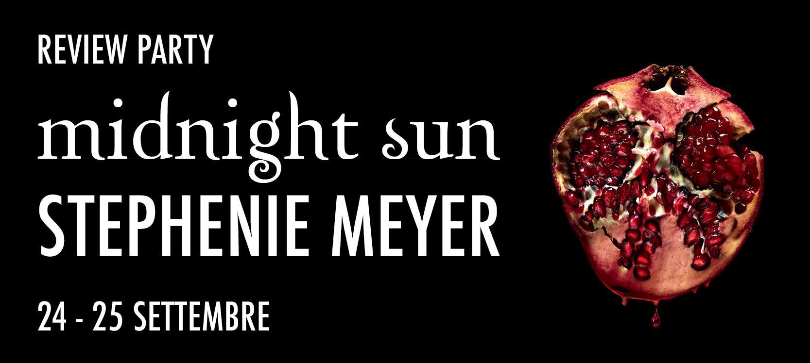 Review Party - Midnight Sun di Stephenie Meyer