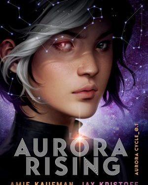 Aurora rising by Amie Kaufman & Jay Kristoff