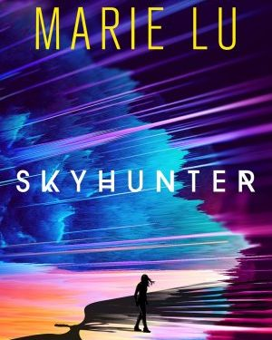 Skyhunter di Marie Lu (preview)