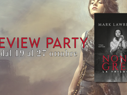 Review Party – Nona Grey 3 di Mark Lawrence