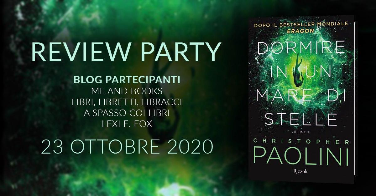 Review Party - Dormire in un mare di stelle 2 di Christofer Paolini