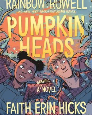 Pumpkinheads by Rainbow Rowell