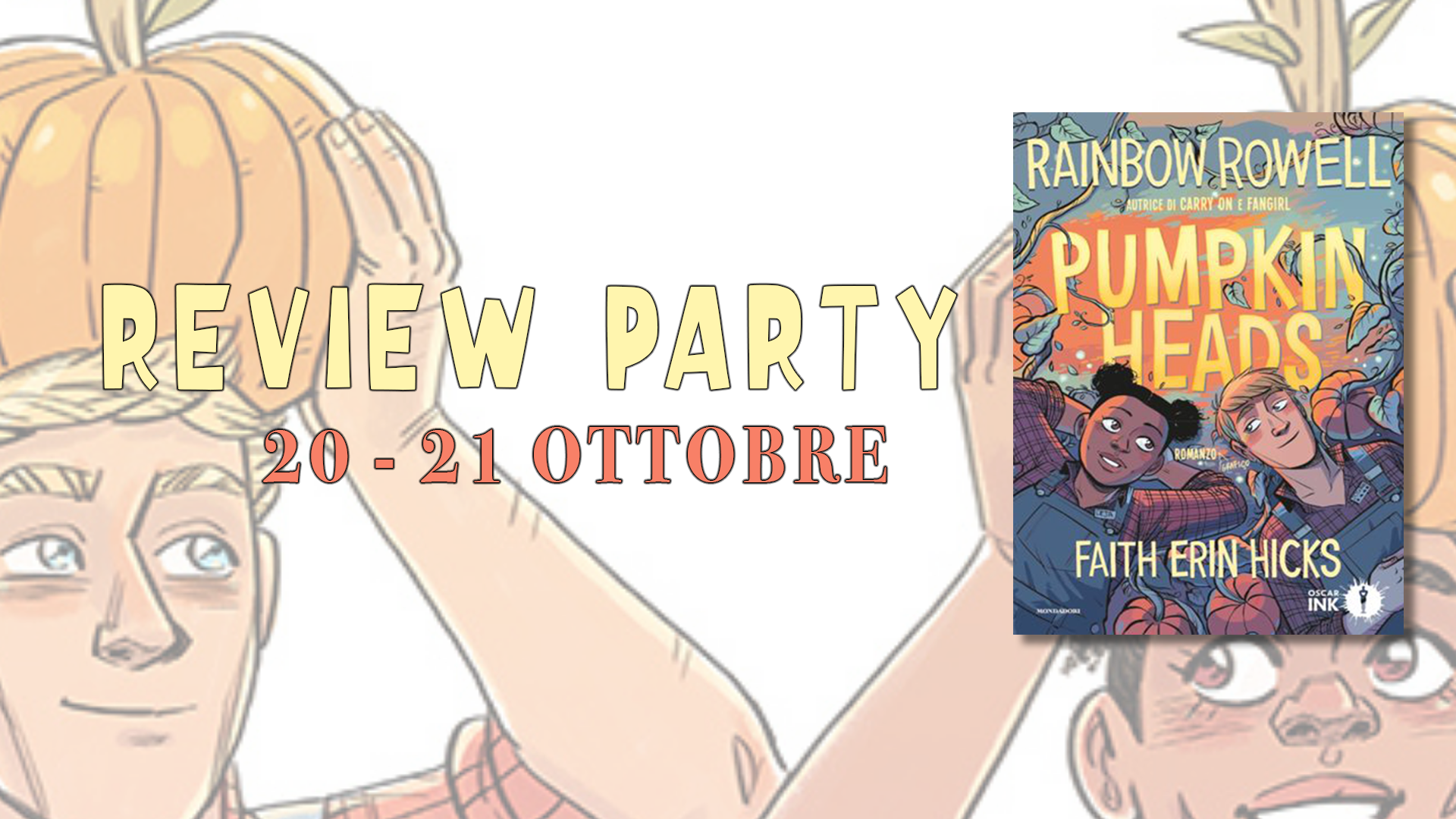 Review Party - Pumpkinheads di Raimbow Rowell