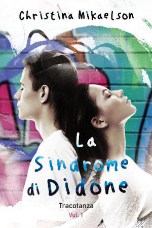 Segnalazione - La sindrome di Didone: tracotanza di Christina Mikaelson