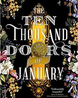 Ten thousand doors of January by Alix E. Harrow