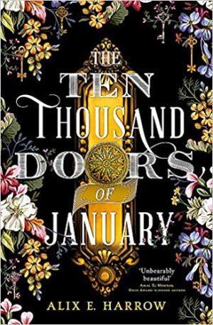 Ten thousand doors of January by Alix E. Harrow