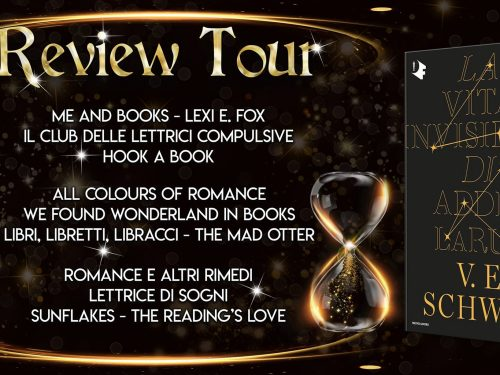 Review Party – La vita invisibile di Addie LaRue di V. E. Schwab