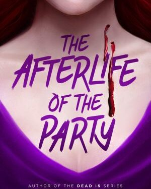 The Afterlife of The Party di Marlene Perez