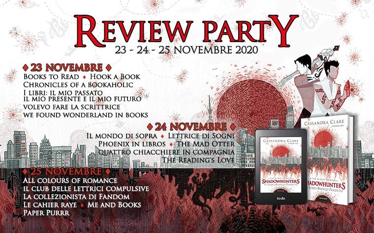 Review Party - Il libro bianco perduto di Cassandra Clare e Wesley Chu