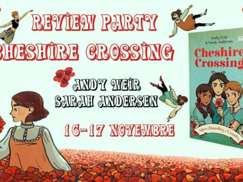 Review Party – Cheshire Crossing di Andy Weir & Sarah Andersen