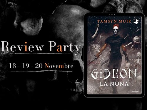 Review Party – Gideon la nona di Tamsyn Muir