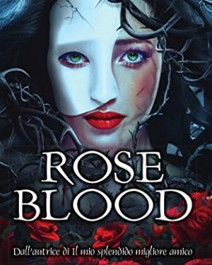 Books Lovers Books Club – Roseblood di A. G. Howard #1