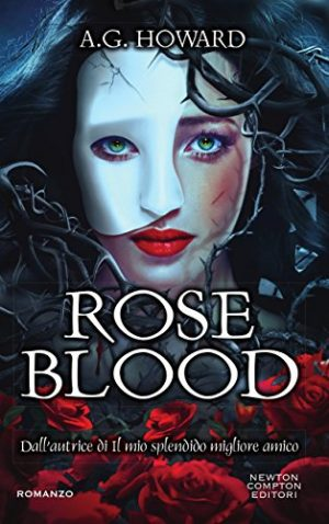 Books Lovers Books Club - Roseblood di A. G. Howard #1