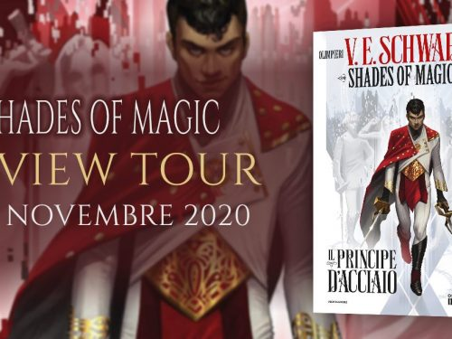 Review Party – Shades of magic – il principe d'acciaio di V. E. Schwab