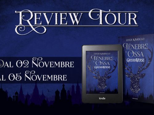 Review Party – Tenebre e Ossa di Leigh Bardugo