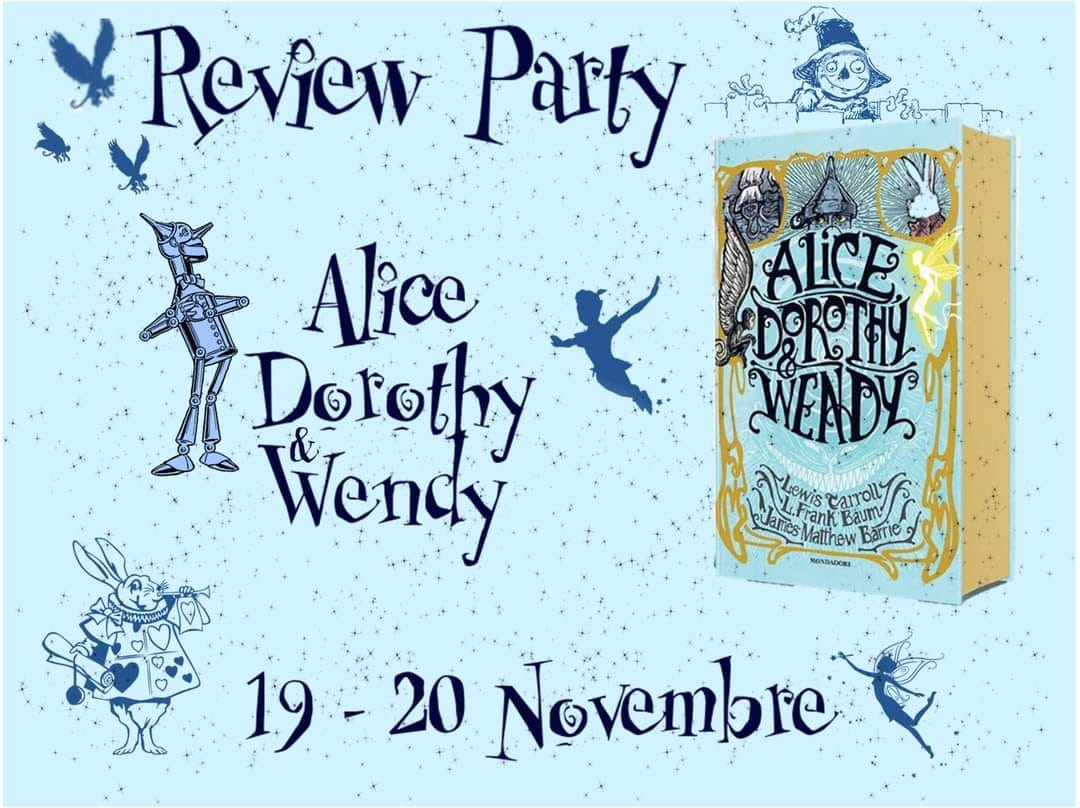Review Party - Alice, Dorothy, Wendy di Carrol, Baum, Barrie