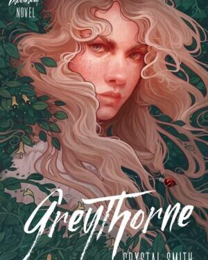 Greythorne by Crystal Smith