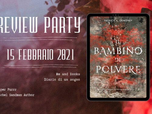 Review Party – Il bambino di polvere di Patrick K. Dewdney
