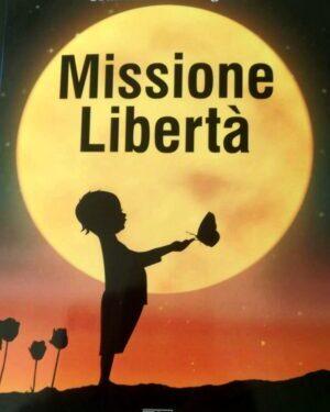 Segnalazione – Missione libertà di Francesca de Angelis
