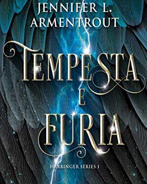 Tempesta e Furia di Jennifer L. Armentrout