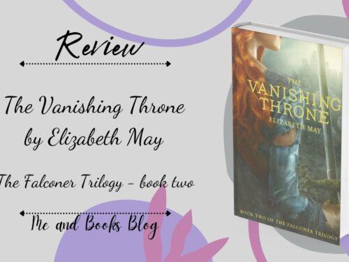 The Vanishing Throne by Elizabeth May