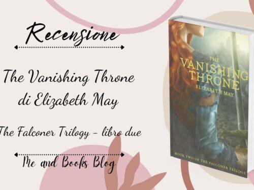 The Vanishing Throne di Elizabeth May