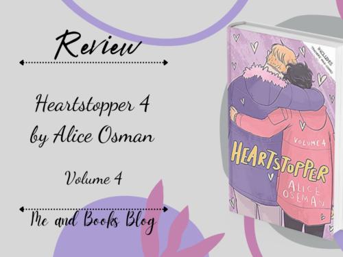 Heartstopper 4 by Alice Osman