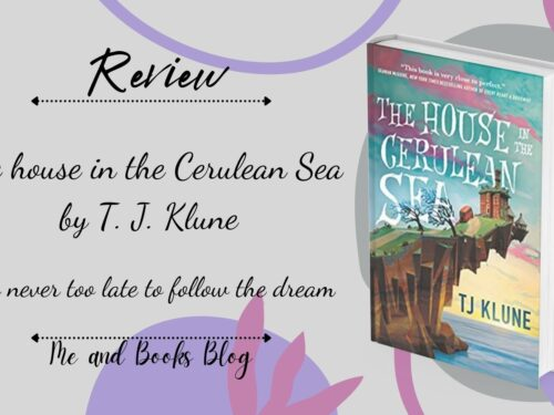 The house in the cerulean sea by T. J. Klune