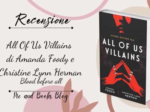 All of us Villains di Amanda Foody e Christine Lynn Herman