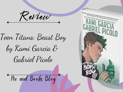 Teen Titans – Beast Boy by Kami Garcia & Gabriel Picolo