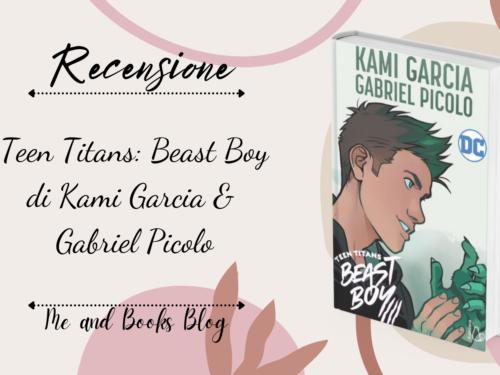 Teen Titans – Beast Boy di Kami Garcia & Gabriel Picolo
